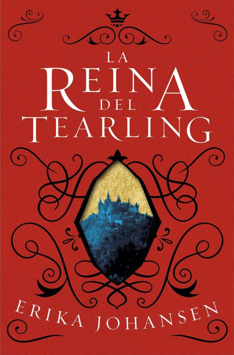La Reina Del Tearling La Reina Del Tearling 1 Erika Johansen Portada Descartada Portadas Libros Reina