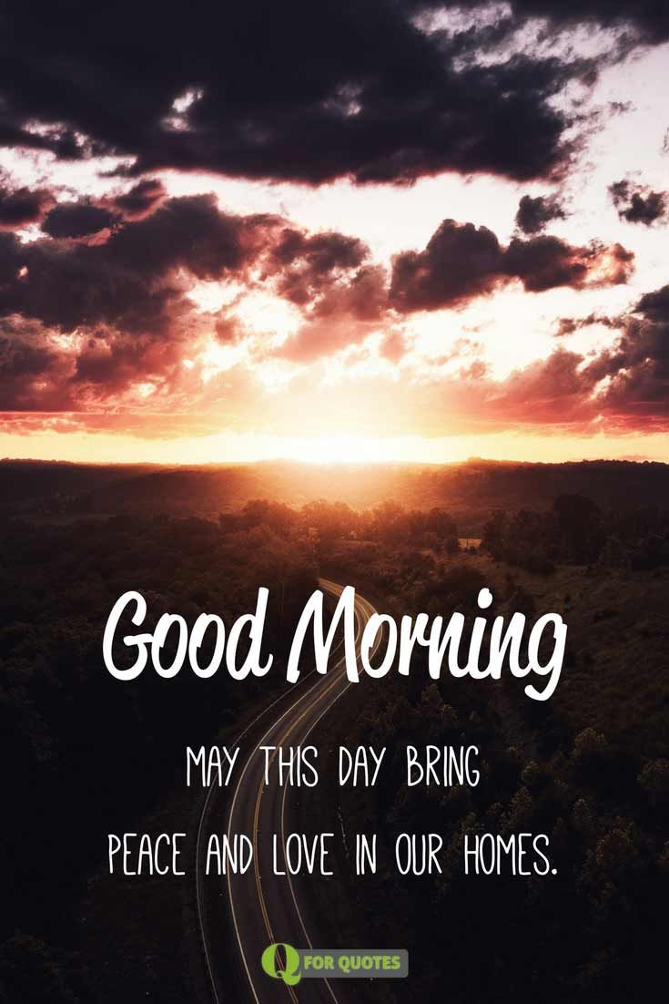 Fresh Inspirational Good Morning Quotes For The Day Get On The Right Track Part 5 Good Morning Quotes Good Morning Inspirational Quotes Good Morning Beautiful Pictures