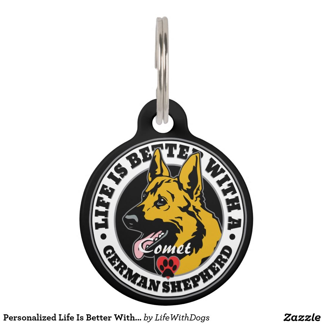 Personalized Life Is Better With A German Shepherd Pet Tag Pet