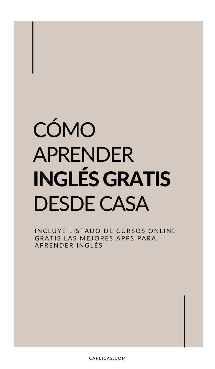 Cómo Aprender Inglés Rápido Gratis Y Sin Salir De Casa En 2020 Aprender Ingles En Casa Aprender Inglés Como Aprender Ingles Rapido