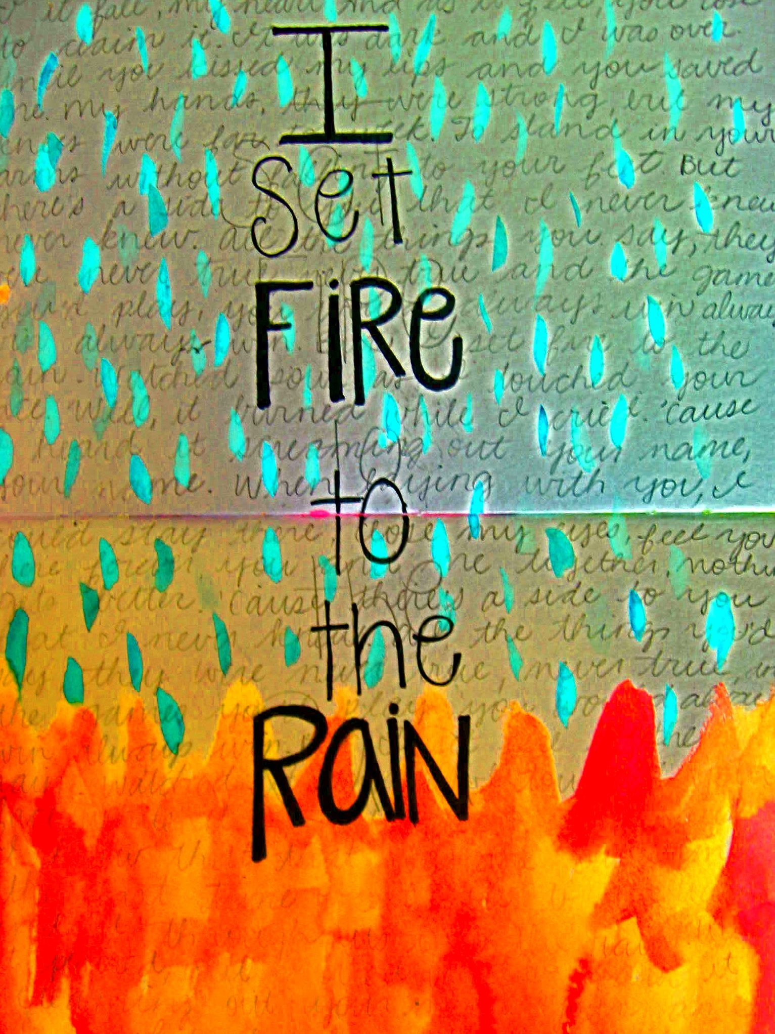 Set Fire To The Rain Adele Adele Love Song Lyric Quotes Love