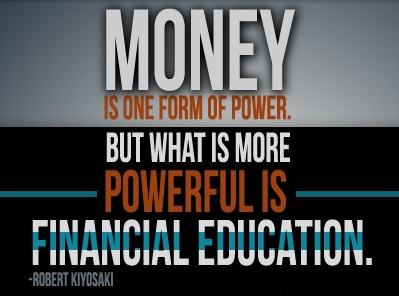 Money Is One Form Of Power But What Is More Powerful Is Financial Education Robert Kiyosaki Business Motivational Quotes Business Quotes Financial Education
