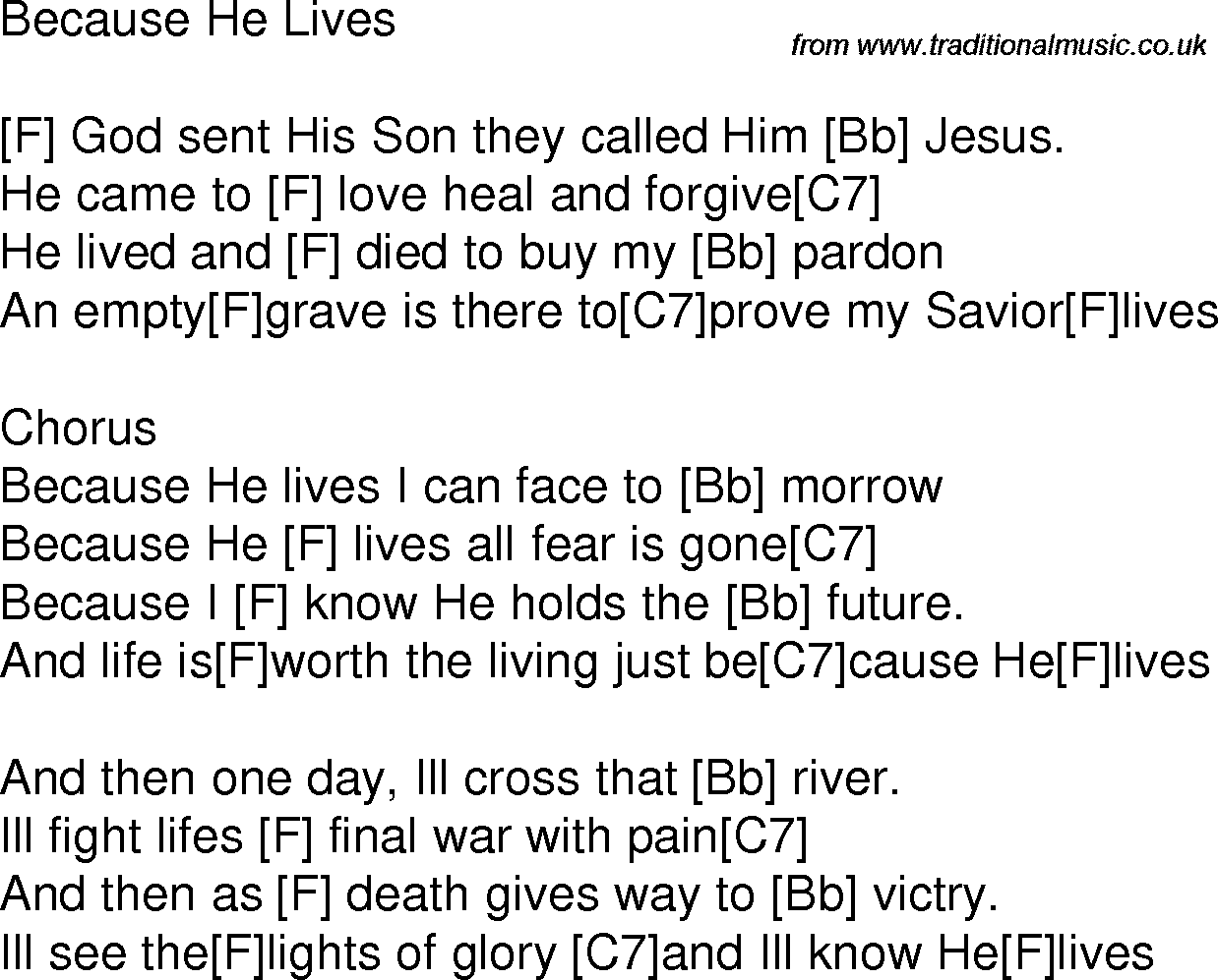 Old Time Song Lyrics With Chords For Because He Lives F Gospel In