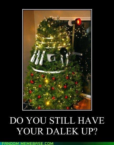 Time To Extreeminate Christmas Memes Christmas Memes Funny Christmas Humor