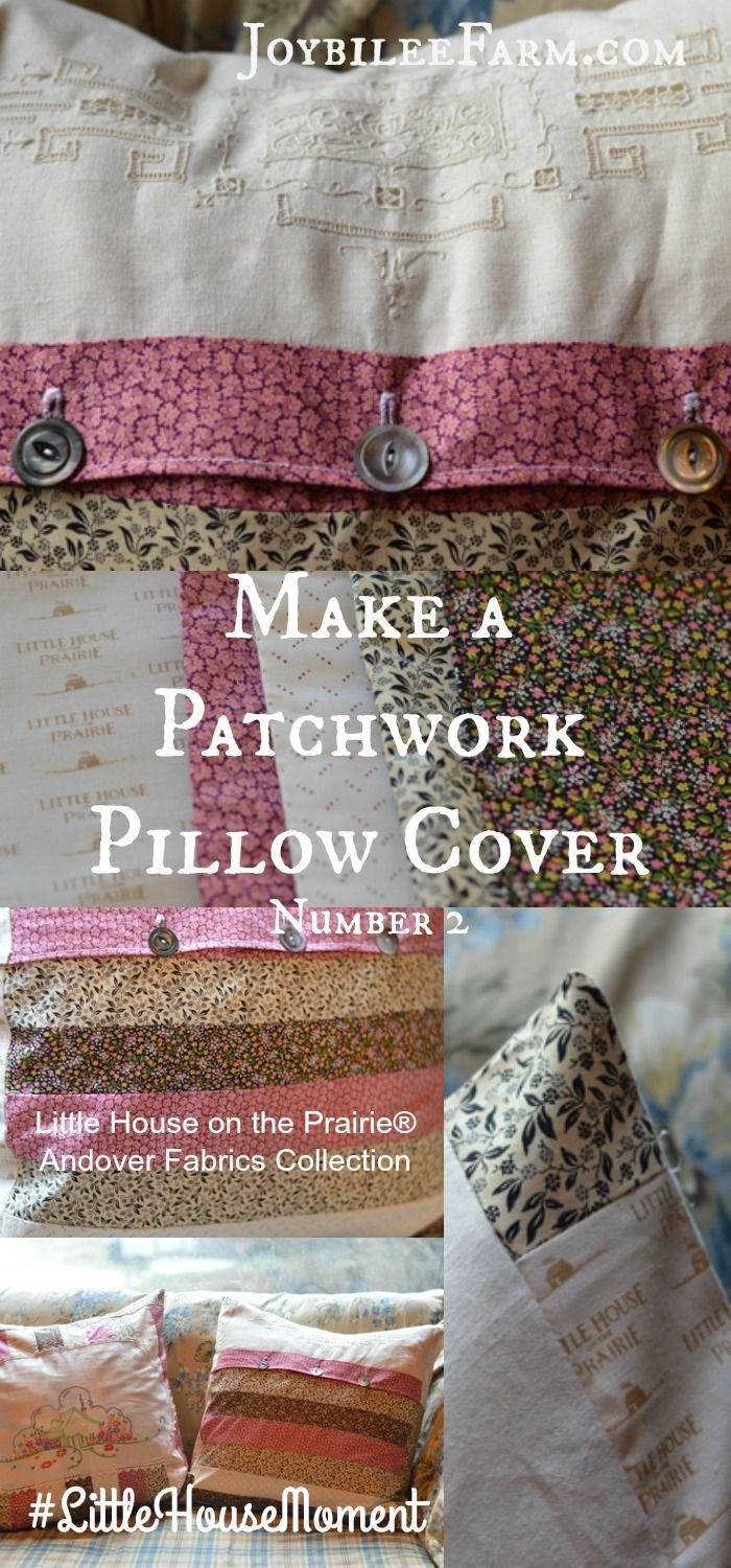 Using Vintage Linen To Make A Patchwork Pillow Cover No