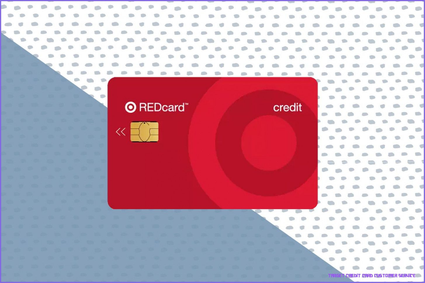 How Will Target Credit Card Customer Service Be In The