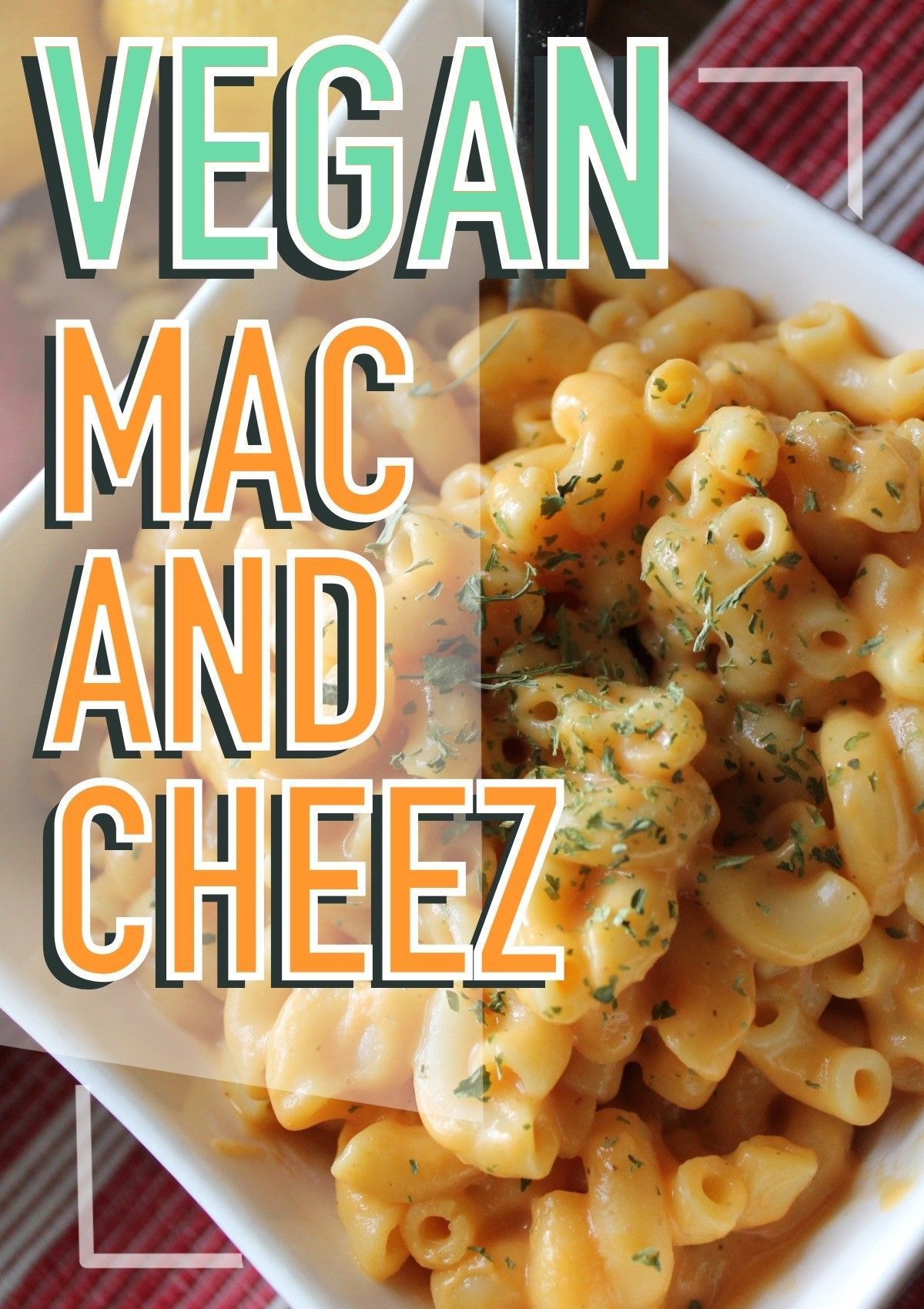 The Easiest Healthiest Vegan Mac And Cheese Dad Goes Vegan Recipe Vegan Mac And Cheese Vegan Soul Food Vegan Recipes Healthy