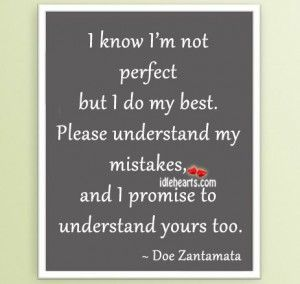 I Know Im Not Perfect But I Do My Best Quotes Im Not Perfect