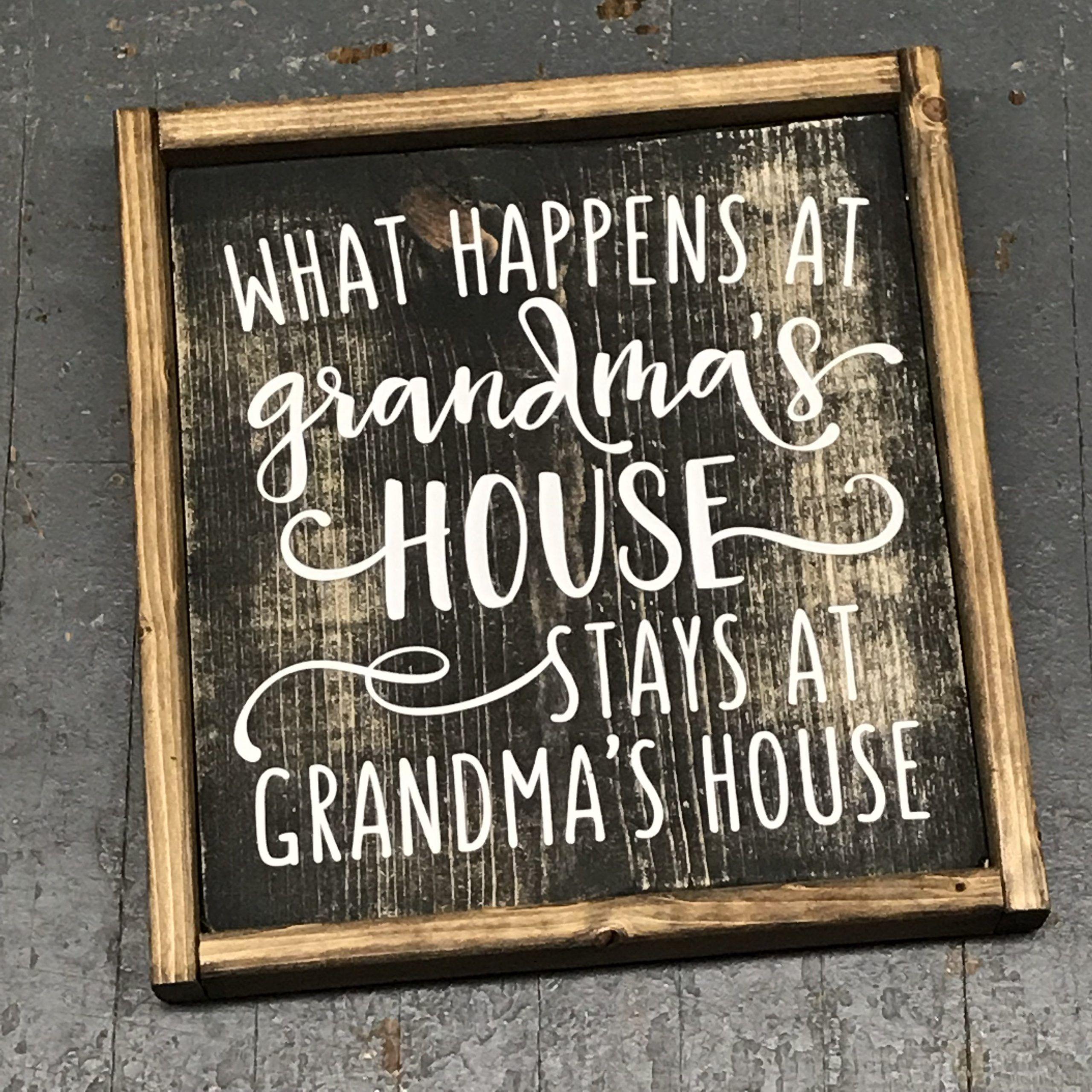 Hand painted vinyl wooden sign what happens at grandmas