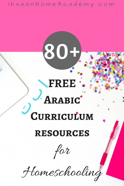 80+ FREE Arabic Curriculum Resources for Homeschooling