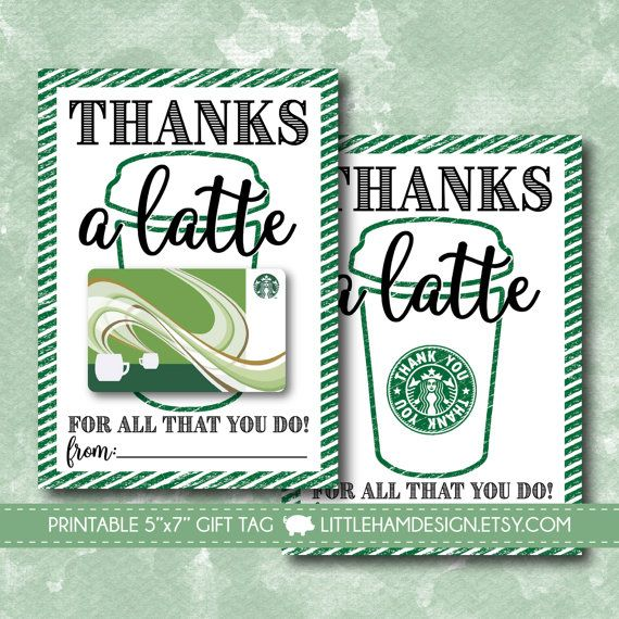 Printable Thanks A Latte Coffee Gift Card By Littlehamdesign Thanks A Latte Teacher Gift Card Starbucks Gift Card