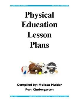 Physical Education Lessons For Pre K Through 2nd Grade Physical Education Lessons Physical Education Activities Physical Education Lesson Plans