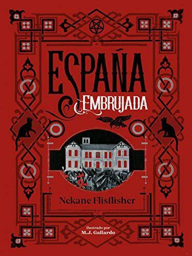 Descargar gratis España embrujada de Nekane Flisflisher en pdf ...