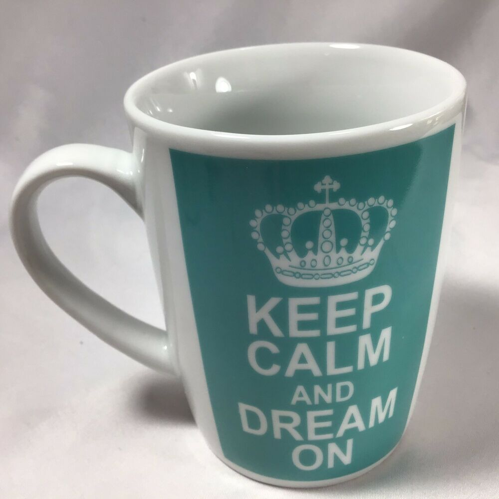Keep Calm Dream On Ceramic Coffee Tea Mug Ebay In 2020 Tea Mugs Mugs Coffee Tea