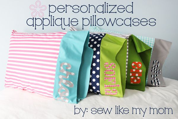 Tutorial Personalized Appliqued Pillowcases Personalized Pillow