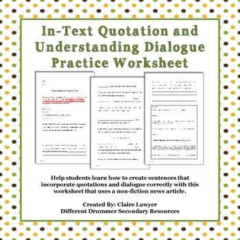 In-text Quotation and Dialogue Worksheet | Student, The back and ...