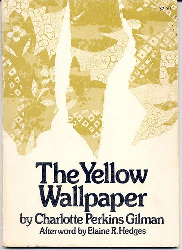 the yellow wallpaper by charlotte perkins gilman  books