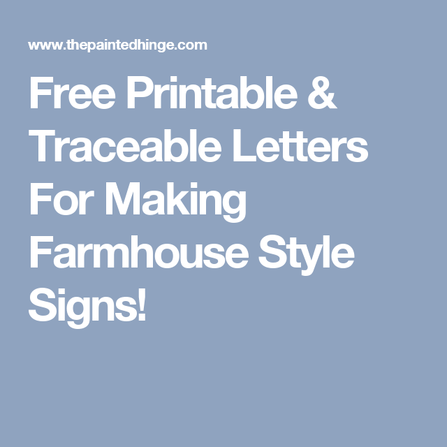 Free Printable Traceable Letters For Making Farmhouse Style Signs Uppercase Letters Free Stencils Printables Templates Free Printable Letters Free Stencils Printables