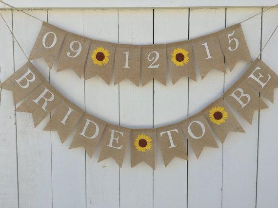 Lovely BRIDE TO BE Banner, Burlap Bridal Shower Banner, Sunflower Bridal  RE66