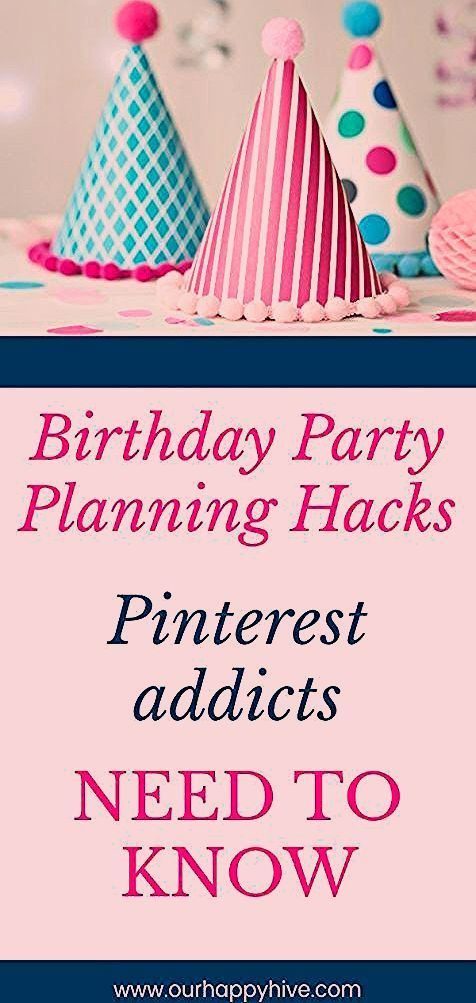 Photo of Birthday Party Planning Hacks for Pinterest Addicts – Our Happy Hive