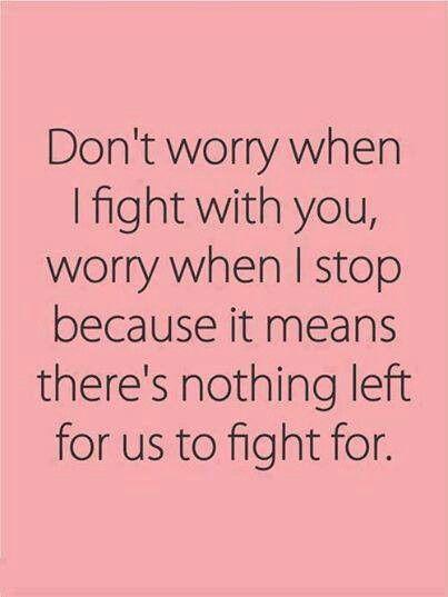Horšie než hádka je ticho. Keď sa hádame, je to stále známka toho, že je o čo bojovať.