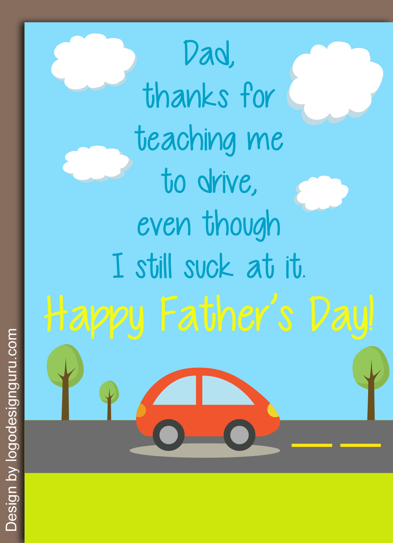 10 Quirky Fathers Day Greeting Card Ideas Will You Learn Driving