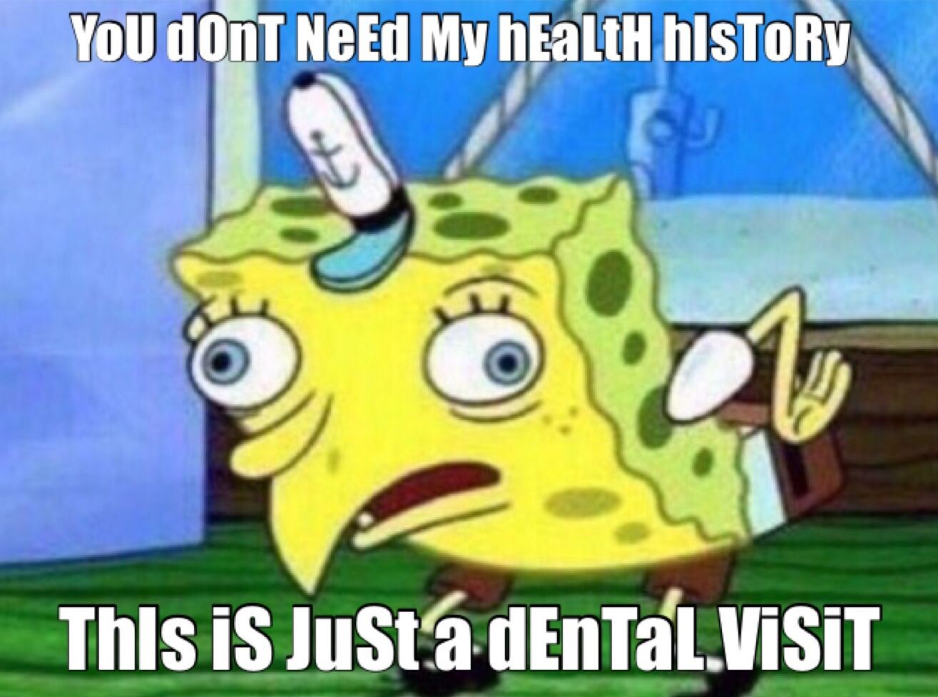 Spongebob meme dental spongebob your mouth is attached to your body systemic health oral hygiene dental hygiene dental hygienist dental assistant