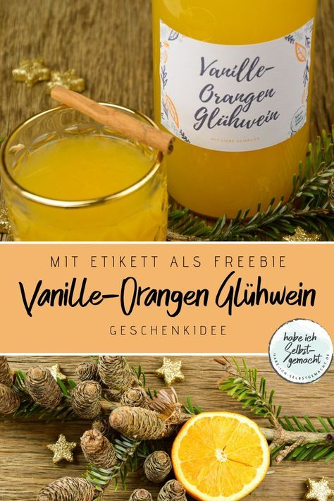 Weißer Vanille Orangen Glühwein auch als Geschenkidee #lemonade