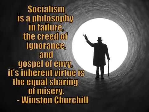 Socialism is a philosophy in failure   Socialism ...