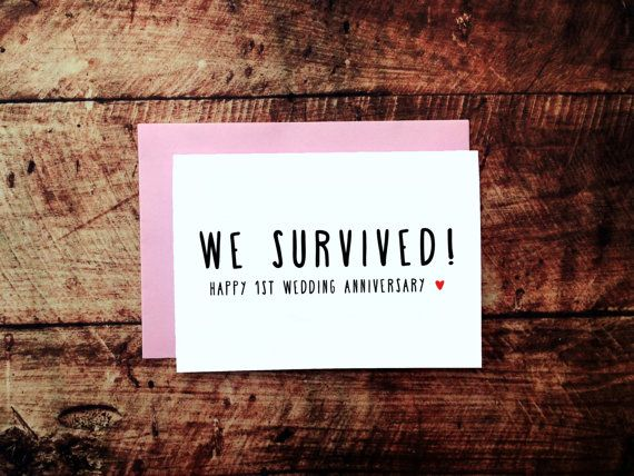 Funny st anniversary card we survived year wedding