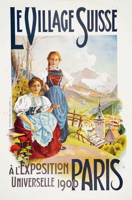 Le village Suisse - Exposition universelle, Paris 1900 -
