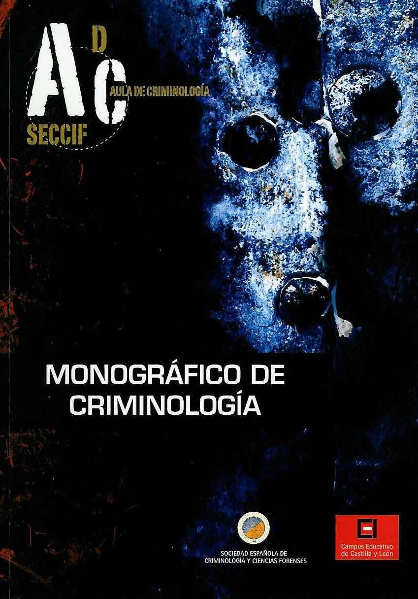 Monográfico de criminología / Antonio I. Cela Ranilla. - 2010