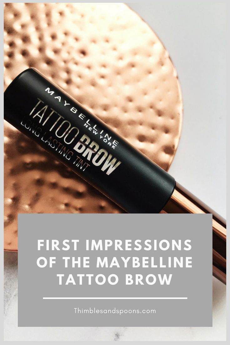 First impressions of the maybelline tattoo brow
