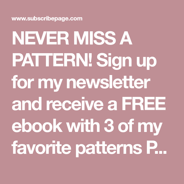 Never miss a pattern sign up for my newsletter and receive a free sign up for my newsletter and receive a free ebook with fandeluxe Image collections