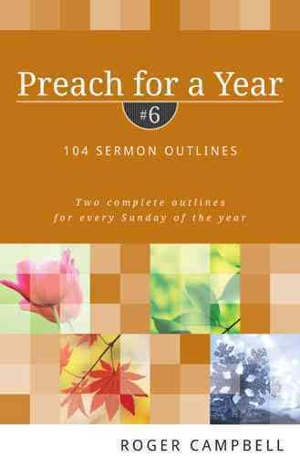 Preach for a Year: 104 Sermon Outlines | Products | Books, Outline
