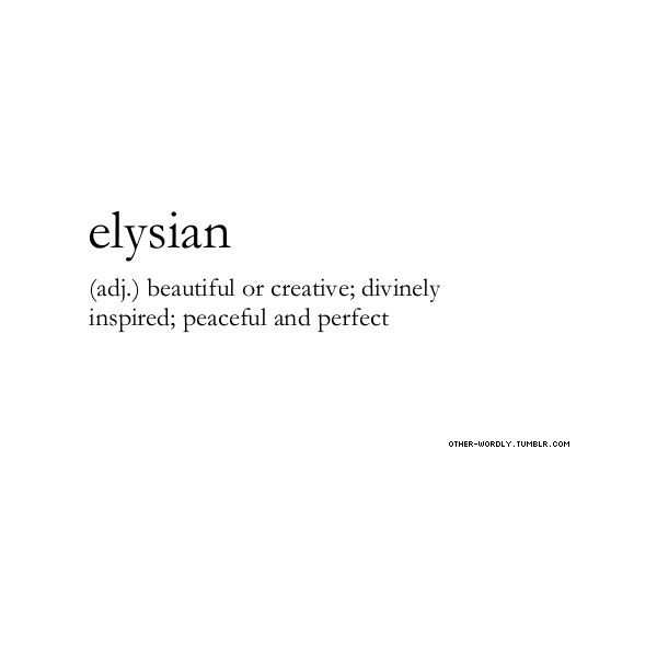 Other-Wordly   pronunciation   el-'E-zhan(el-EE-sian as in... ❤ liked on Polyvore featuring words, text, quotes, definitions, fillers, doodle, phrases, saying and scribble