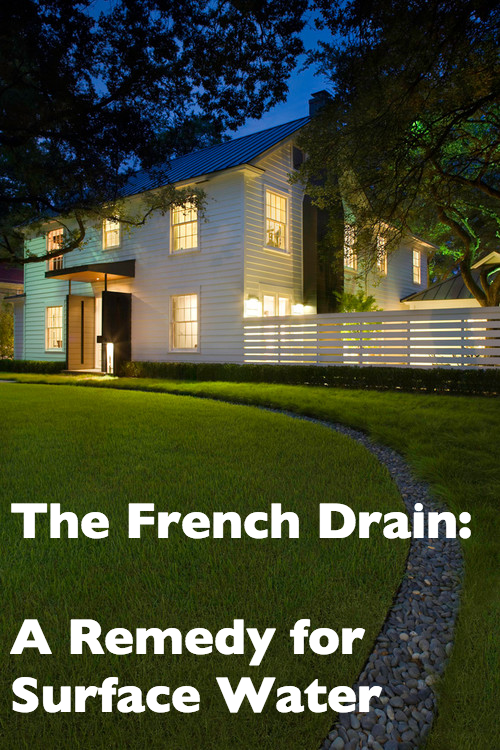 The french drain a remedy for surface water frenchdrain for Drainage solutions for lawns