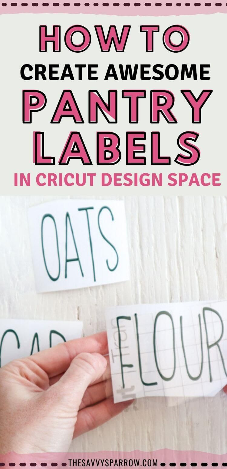 How to Make Pantry Labels in Cricut Design Space - Easy Cricut Projects for Beginners!