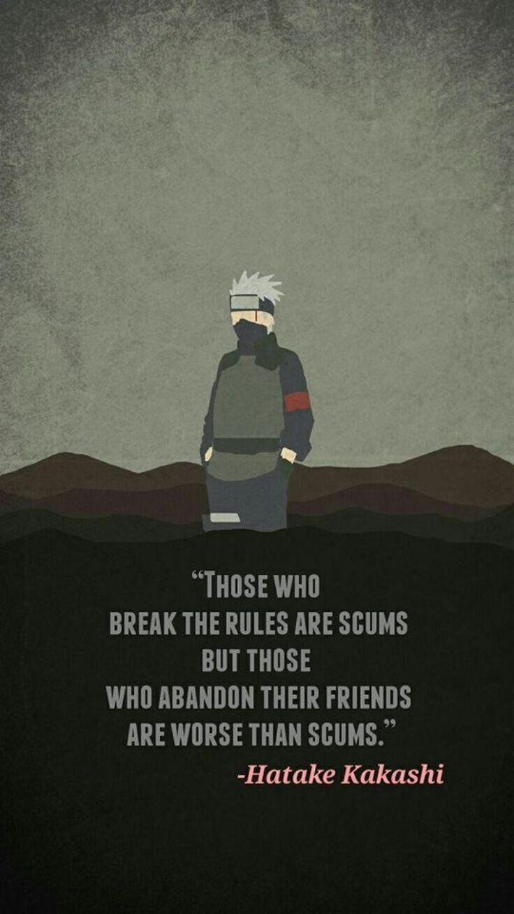 Photo of Literally my favorite Naruto saying. Kakashi is one of my favorite cha … – Healthy Skin Care