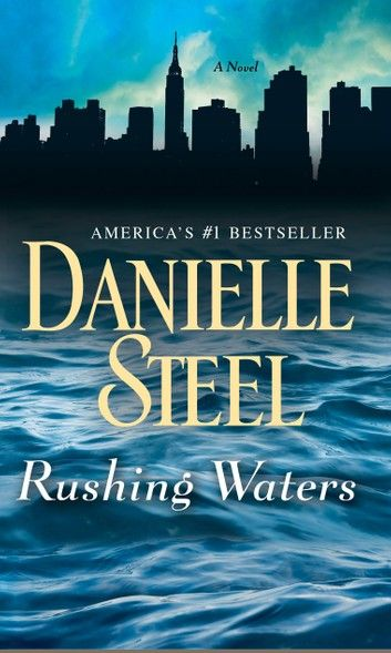 Rushing Waters Ebook By Danielle Steel In 2020