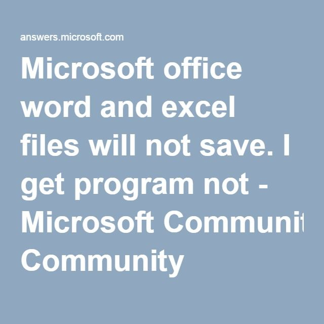 Microsoft office word and excel files will not save I get program - free spreadsheet software for macbook pro