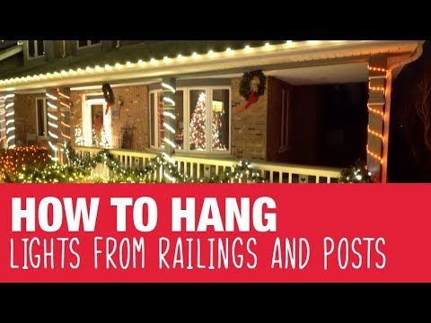 How To Hang Holiday Lights on Railings & Posts - Ace ...
