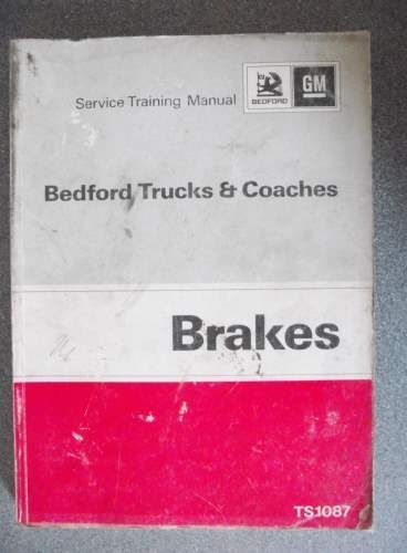 bedford trucks coaches brakes service manual 1973 ts1087 jacks rh pinterest com Bedford TK 1995 Bedford RL West Africa