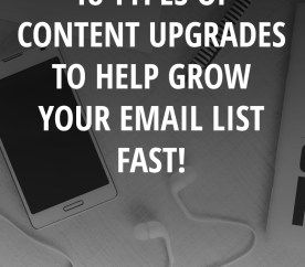 18 types of content upgrades to help grow your email list FAST