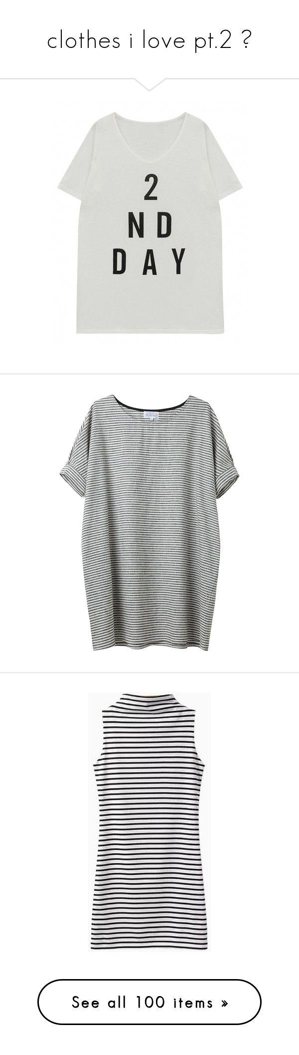 Clothes i love pt