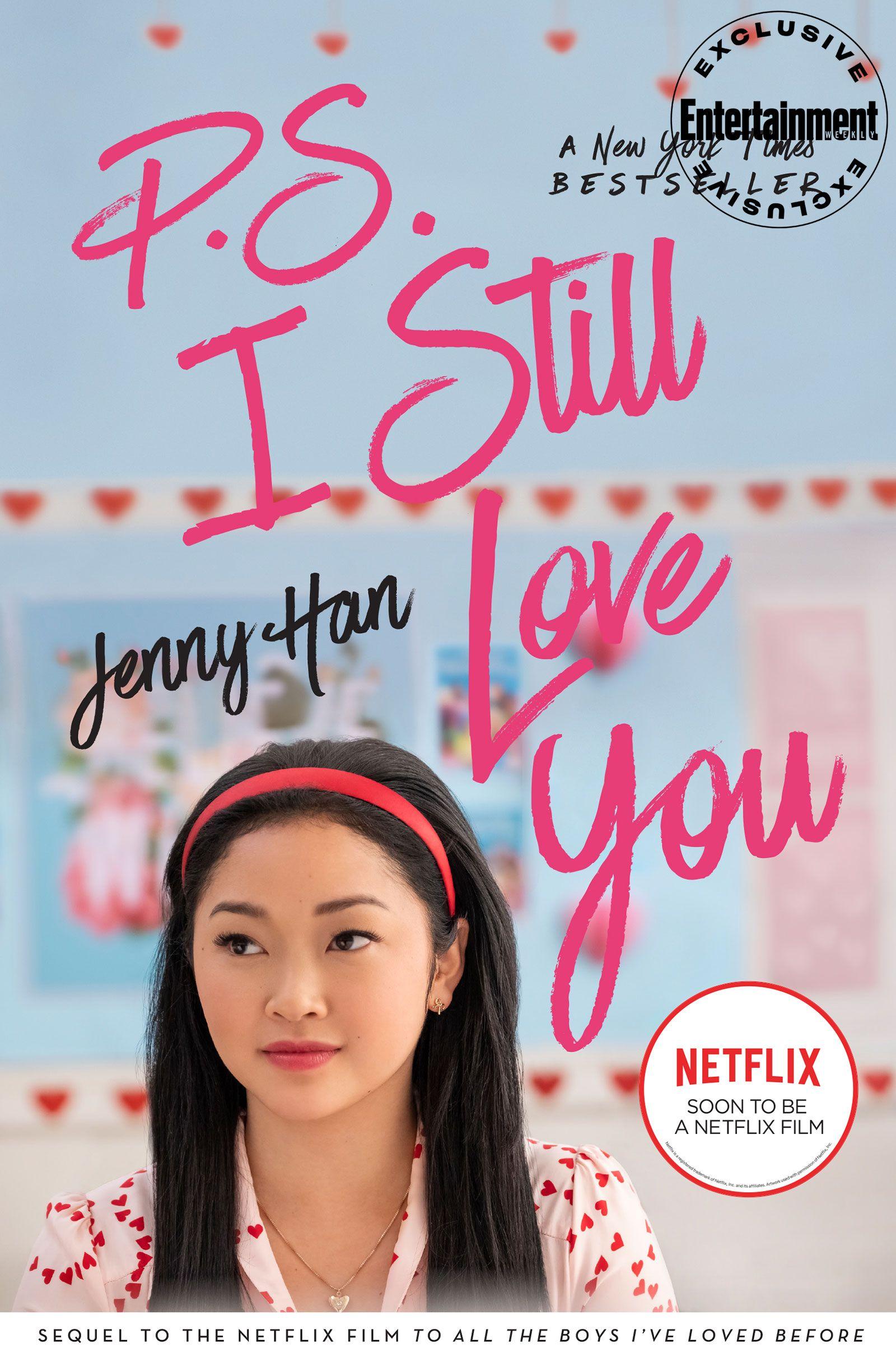 P S I Still Love You By Jenny Han I Still Love You Movies For Boys Loving You Movie