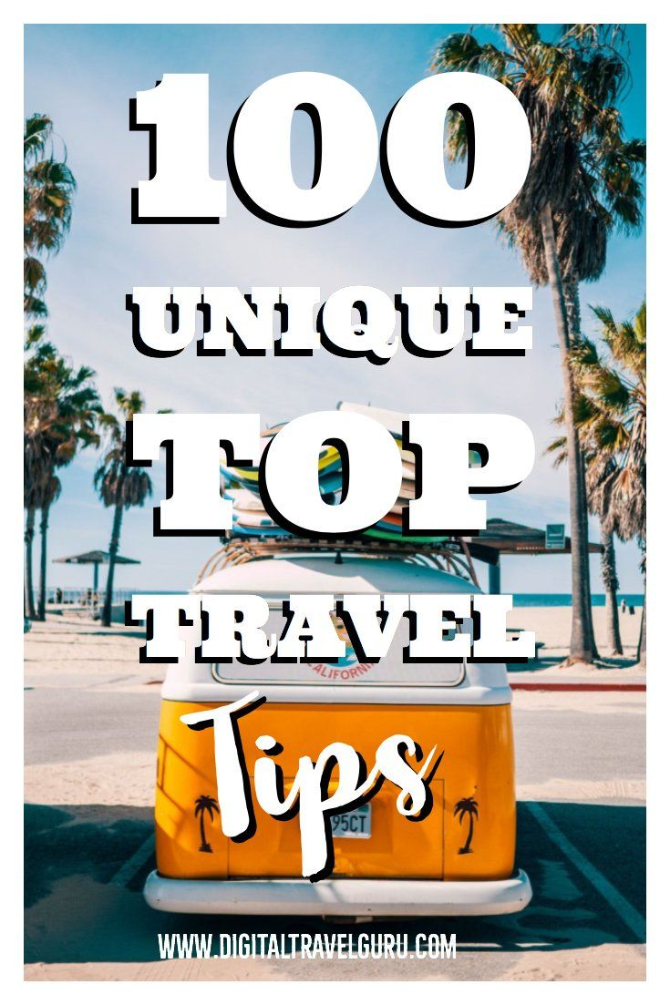 100 Unique Top Travel Tips is part of My  Best Travel Tips From Seven Years Of Travel Never - Travelling is not just all about fun and adventure, it is also about selfdiscovery  Before you pack your bags to visit some far distant or exotic place, you will need to know some travel tips  We have put together 100 Unique Top Travel Tips for your journey around the globe