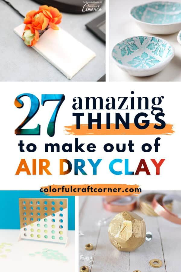 27 Amazing Things to Make Out of Air Dry Clay
