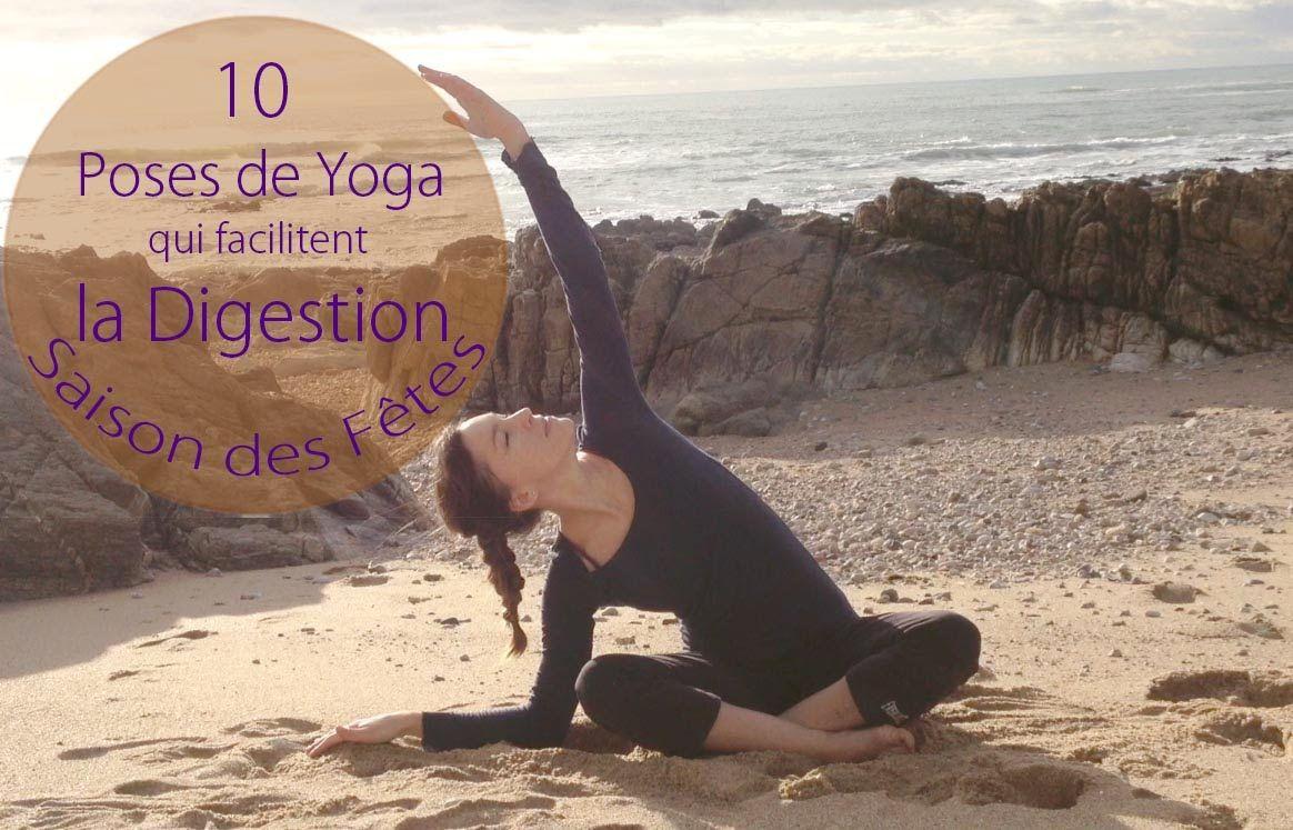 10 Poses de yoga pour faciliter la digestion | Saison des Fêtes ! - ANIMALe