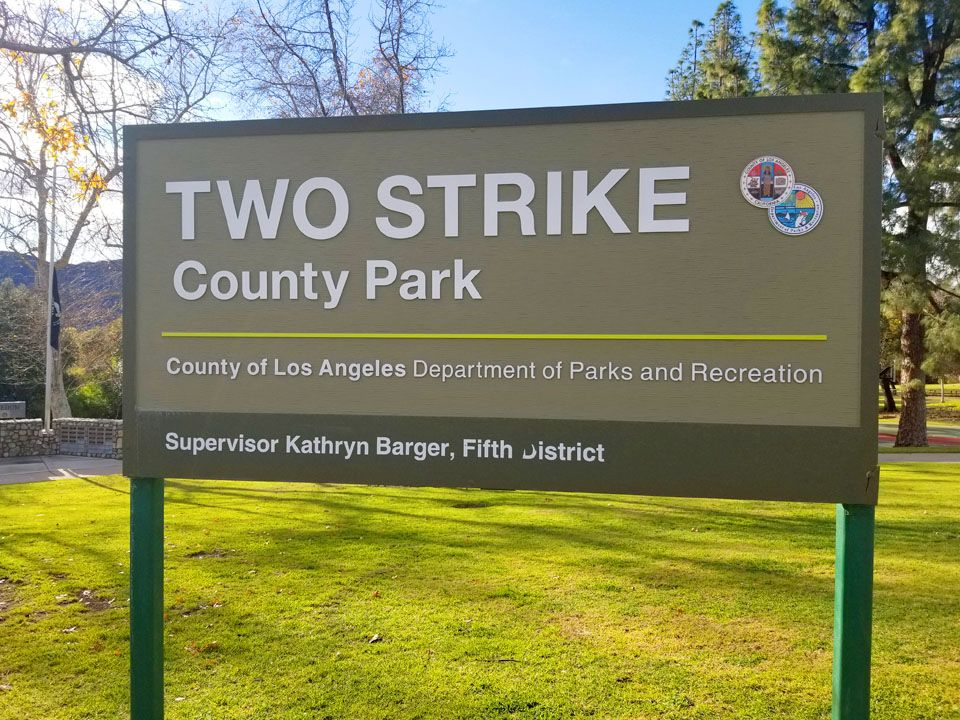 Two Strike County Park Sign La Crescenta Ca County Park Parks And Recreation Community Park